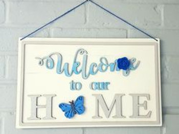 'Welcome to our home' Sign with choice of tokens