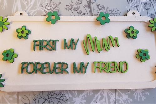 First my MUM oak plaque (Kit)