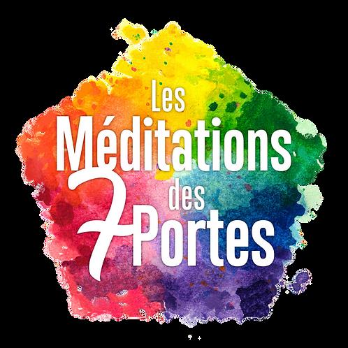 LES MÉDITATIONS DES 7 PORTES - Pack complet