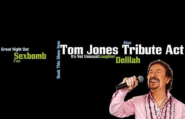 Header picture for Tom Jones Tribute Act contact page
