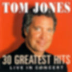 Tom Jones 30 greatest hits front cover.j