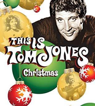 Christmas with Tom Jones....