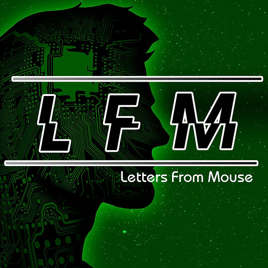 Letters From Mouse