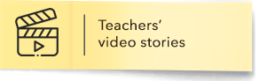 Teachers' video stories
