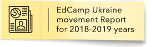 EdCamp Ukraine movement Report for 2018-2019 years