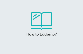 How to EdCamp?
