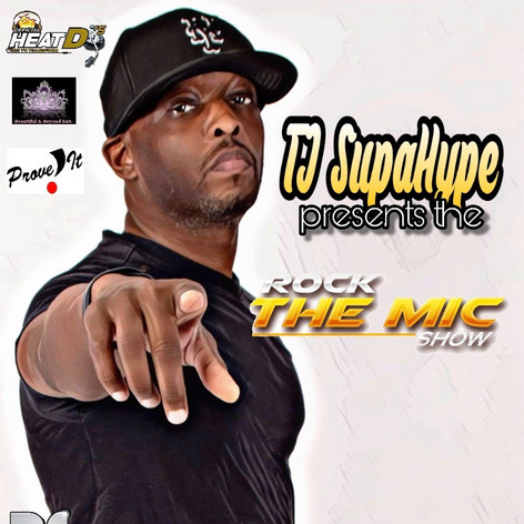 TJ SupaHype - The Rock The Mic Show