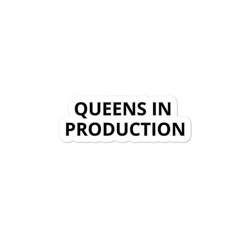 Queens In Production Sticker