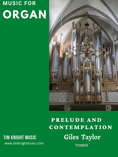 Prelude and Contemplation for Organ
