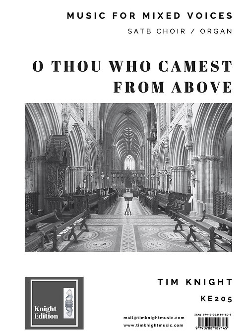 O Thou who camest from above