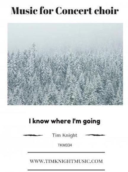 I know where I'm going
