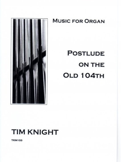 Postlude on the old 104th for Organ