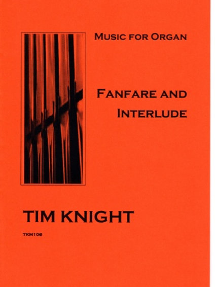 Fanfare and Interlude for Organ