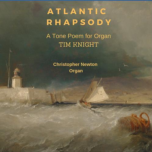 CD - Atlantic Rhapsody, Organ Tone Poem