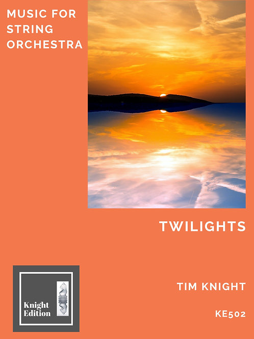 Twilights for String Orchestra