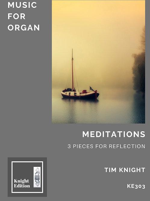 Meditations (3 pieces for Organ)