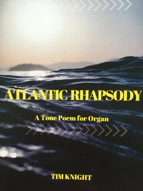 Atlantic Rhapsody, Organ Tone Poem (Score + Free CD)