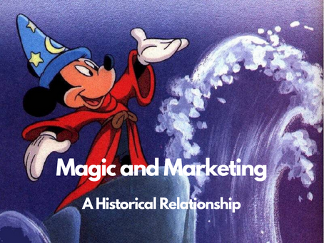 Magic and Marketing: A Historical Relationship