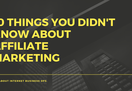 10 Things You Didn't Know About Affiliate Marketing
