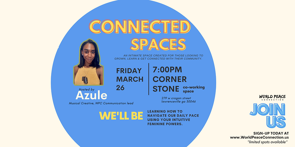 Connected Spaces: Women Focused, Everyone Included