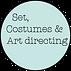 Set, costumes & art directing.