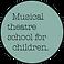 Musical theatre school for children.