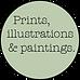 Prints, illustrations & paintings.