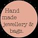 Hand made jewellery & bags.