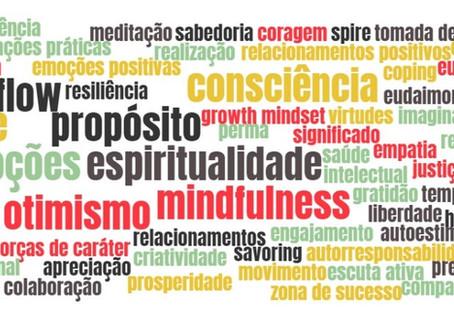 Mas afinal, o que é a Psicologia Positiva?