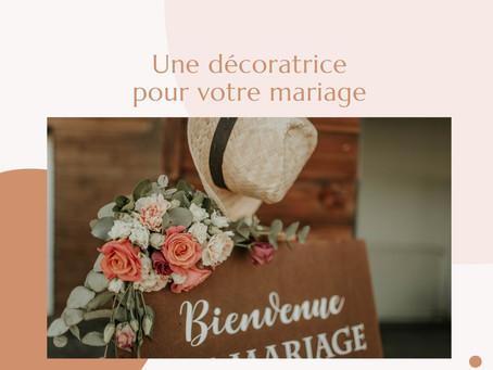 - UNE DÉCORATRICE POUR VOTRE MARIAGE -