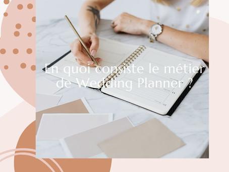 - EN QUOI CONSISTE LE METIER DE WEDDING PLANNER ? -
