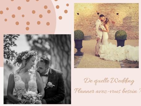 - DE QUELLE WEDDING PLANNER AVEZ-VOUS BESOIN ? -