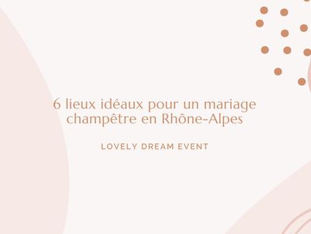 - 6 LIEUX IDÉAUX POUR UN MARIAGE CHAMPÊTRE -