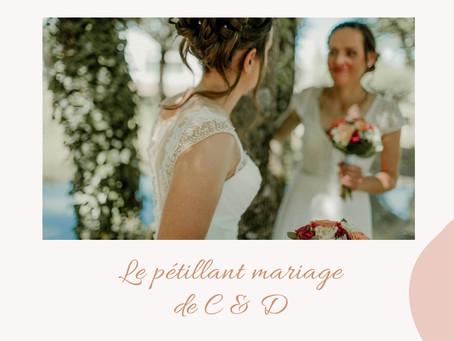 - LE MARIAGE DE C&D -