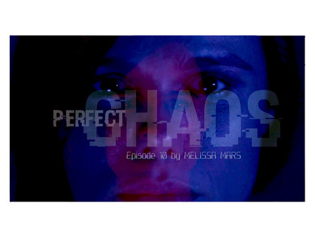 Perfect Chaos...episode 10