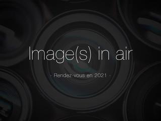 L'édition 2020 d'Image(s) in air reportée
