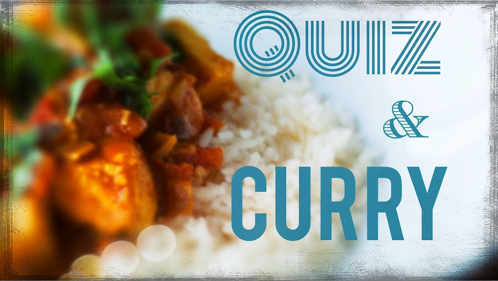 Curry and Quiz Night 16th October