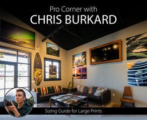 Pro Corner: How Chris Burkard Sizes Files for Large Prints