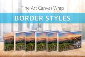 Bordered Canvas Wraps to Suit Your Unique Style