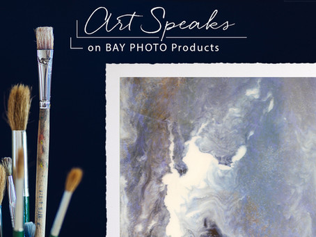 Art Speaks on Bay Photo Products