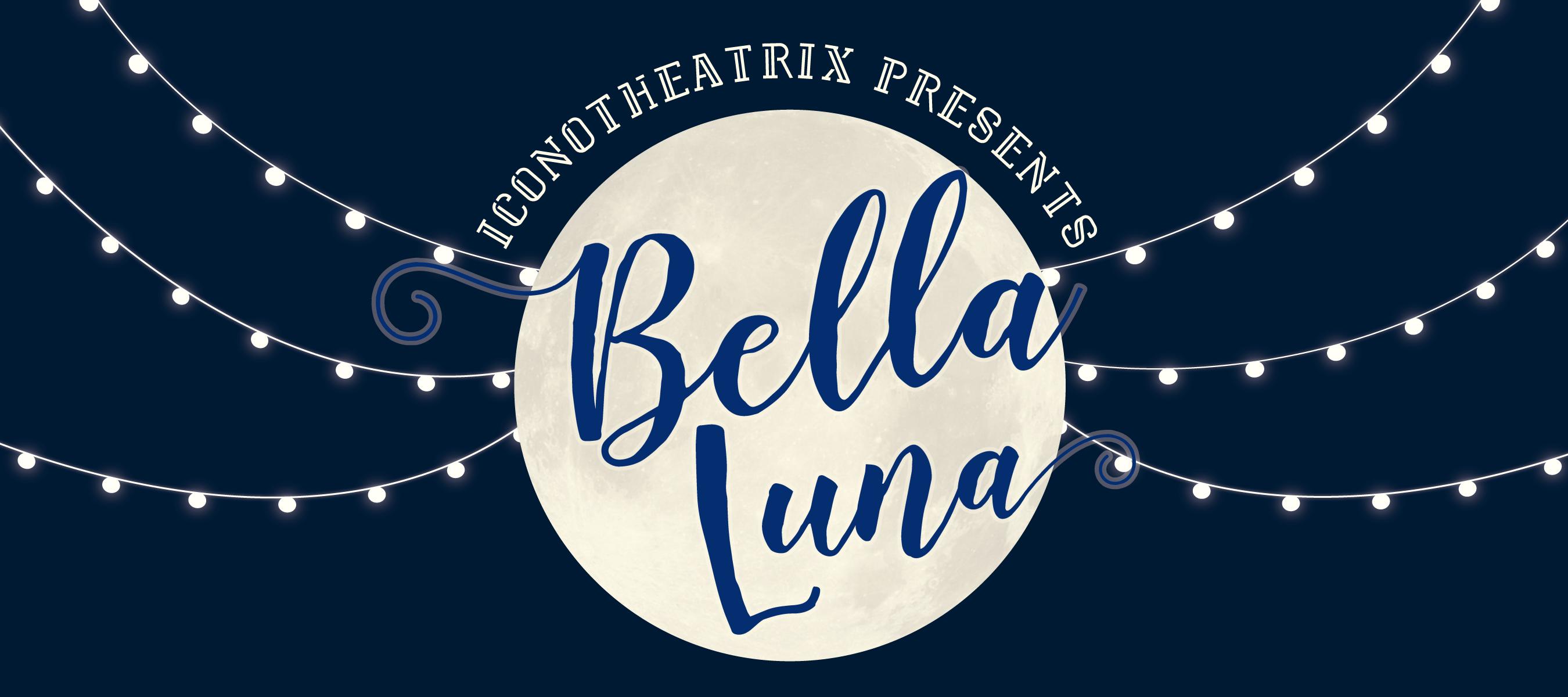 2017- Bella Luna
