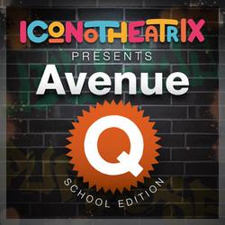 2018 - Avenue Q School Edition