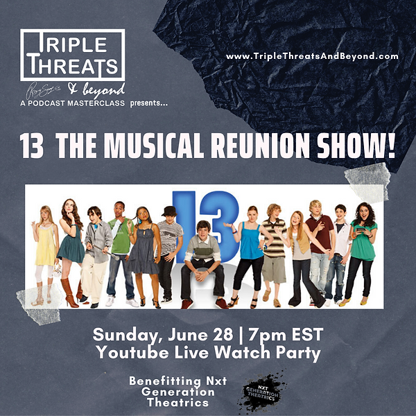 13 the Musical Reunion Show Graphic.png