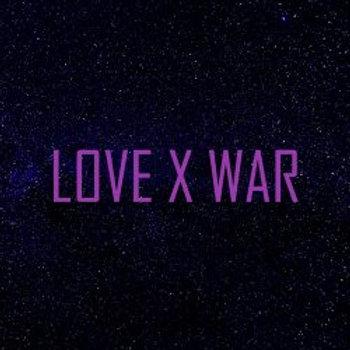 Love x War