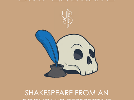 Shakespeare from an Economic Perspective