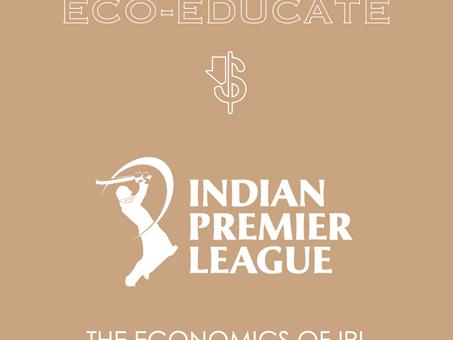 The Economics of IPL