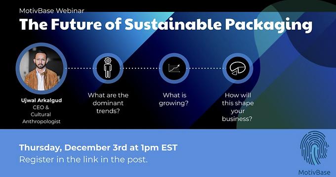 Dec 3: Webinar on Sustainable Packaging