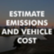 Estimate Emissions and Vehicle Cost.jpg