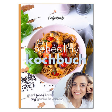 Das behealthy Kochbuch
