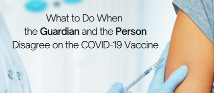 To Vaccinate or Not to Vaccinate... What Is a Guardian to Do?